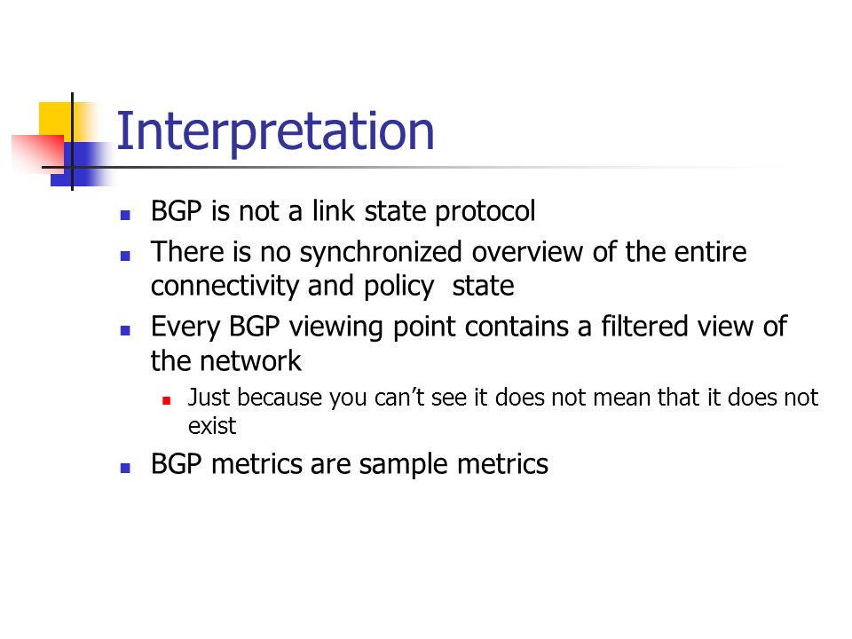 Interpretation BGP is not a link state protocol