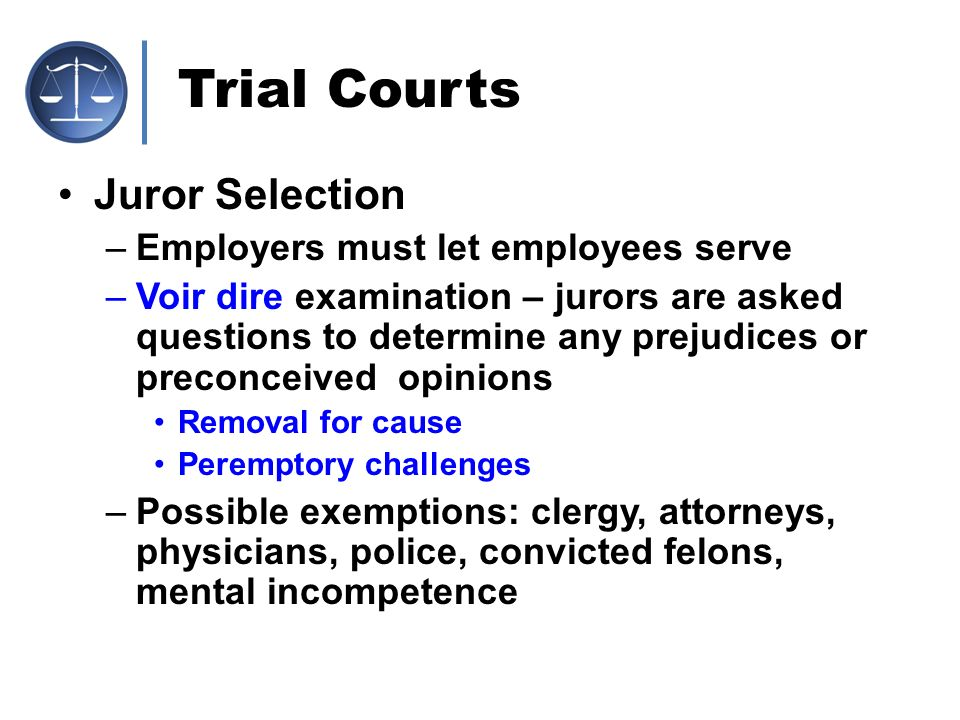 Trial Courts Juror Selection Employers must let employees serve