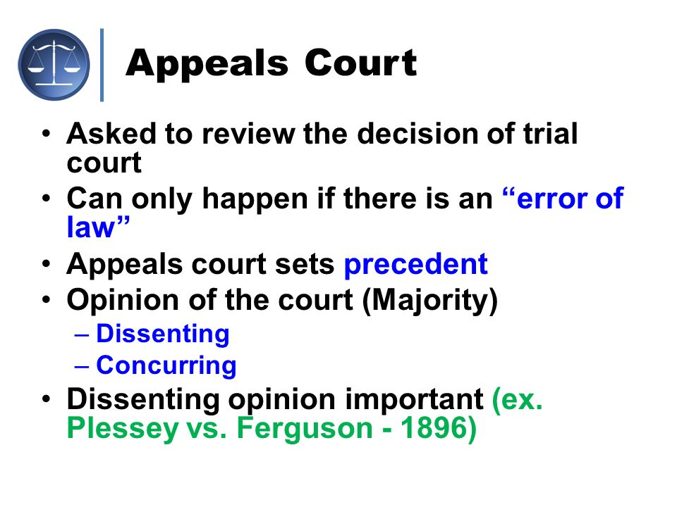 Appeals Court Asked to review the decision of trial court
