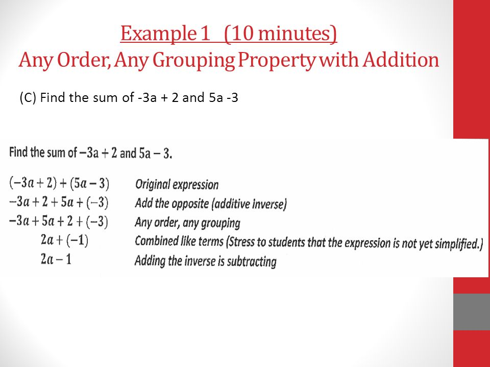 Example 1 (10 minutes) Any Order, Any Grouping Property with Addition