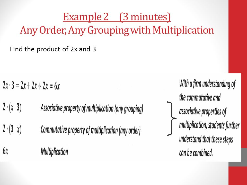 Example 2 (3 minutes) Any Order, Any Grouping with Multiplication