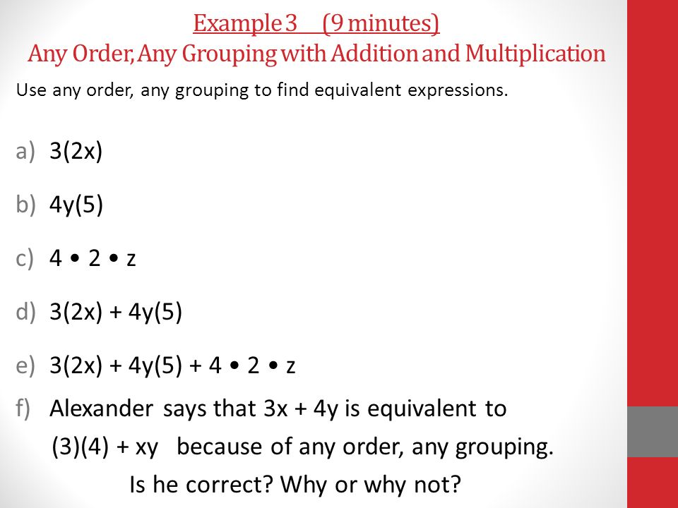 Alexander says that 3x + 4y is equivalent to