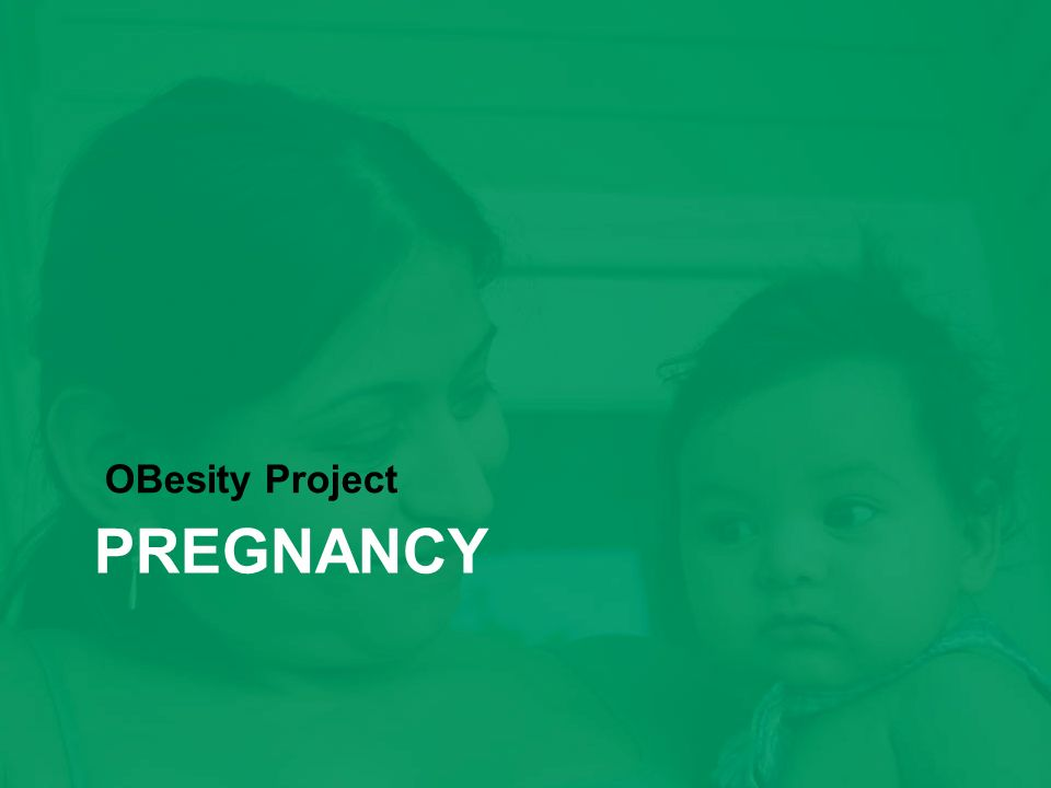 obesity and pregnancy Obese pregnant women are at increased risk for an array of maternal and  perinatal complications, and the risks are amplified with increasing.