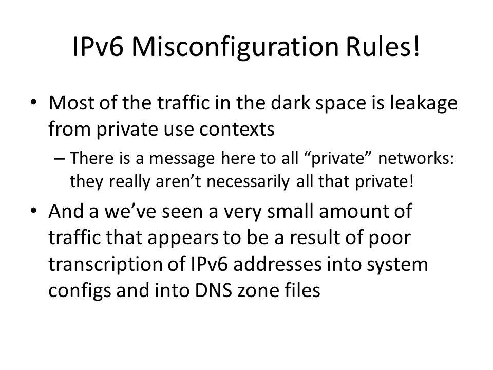 IPv6 Misconfiguration Rules!