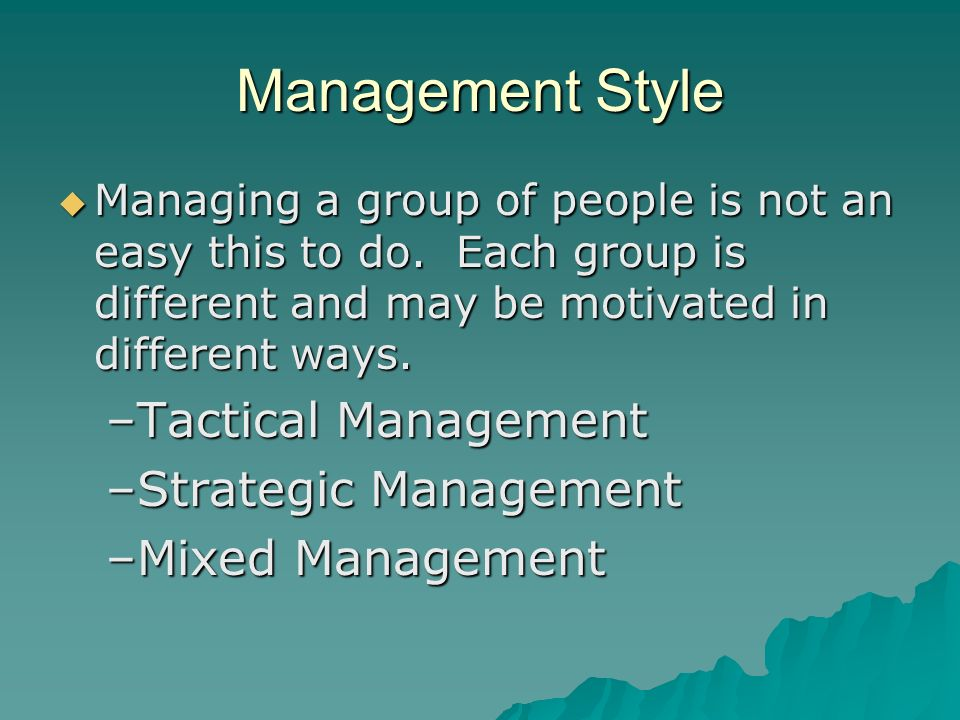 Management Style Tactical Management Strategic Management
