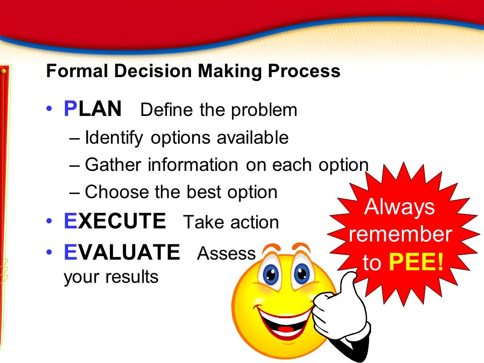 Formal Decision Making Process