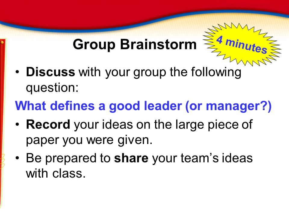 Group Brainstorm Discuss with your group the following question: