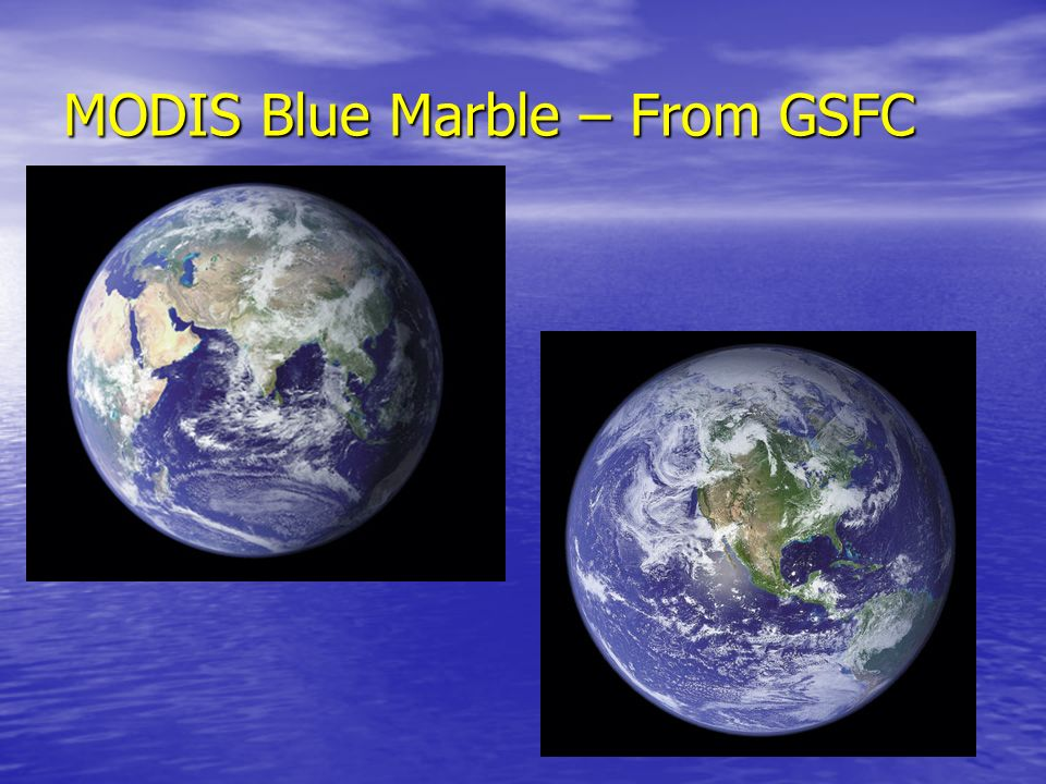 MODIS Blue Marble – From GSFC