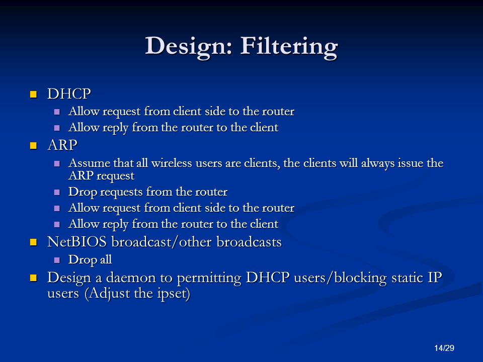 Design: Filtering DHCP ARP NetBIOS broadcast/other broadcasts