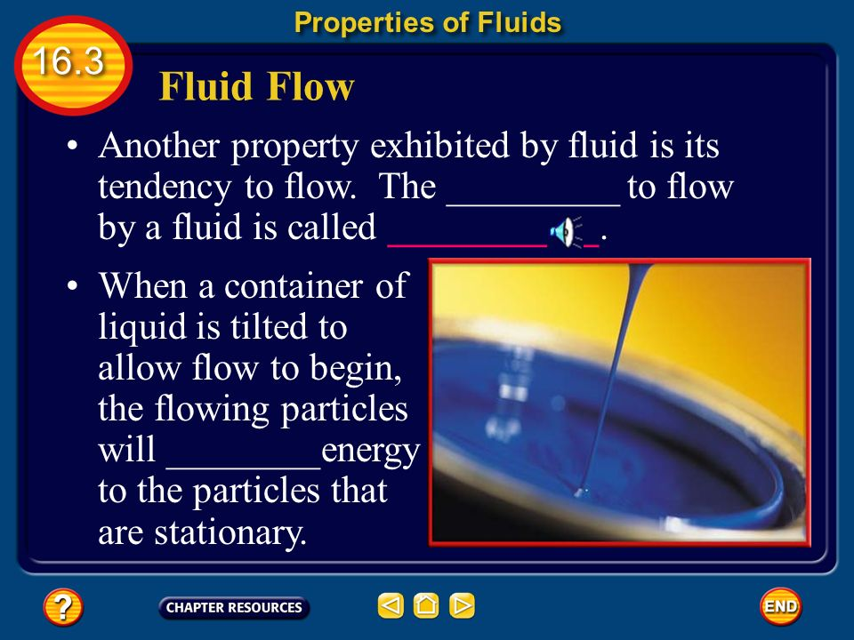 Properties of Fluids Fluid Flow.
