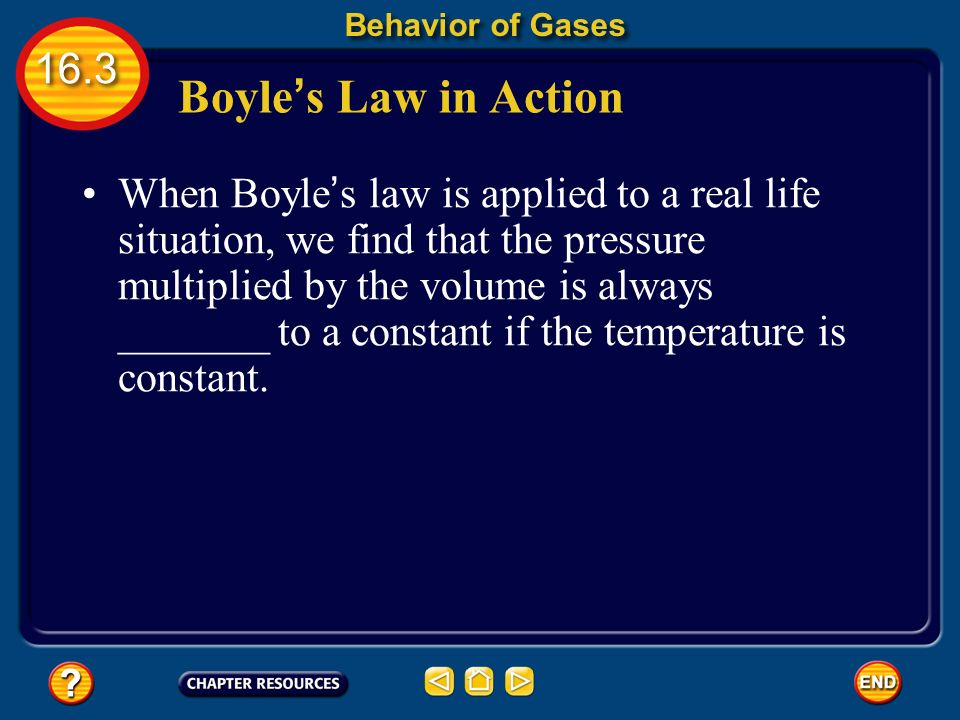 Behavior of Gases Boyle's Law in Action.