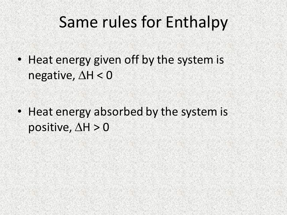 Same rules for Enthalpy
