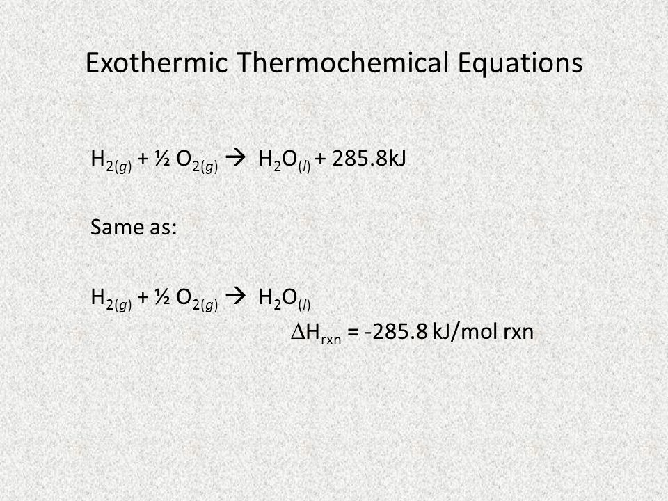 Exothermic Thermochemical Equations