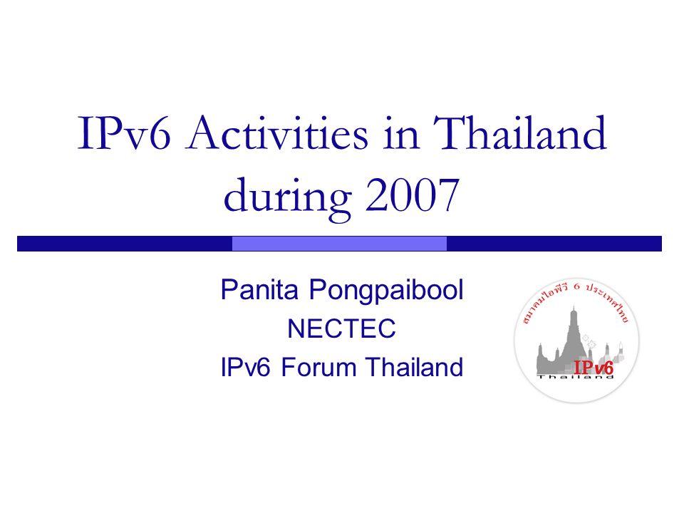 IPv6 Activities in Thailand during 2007