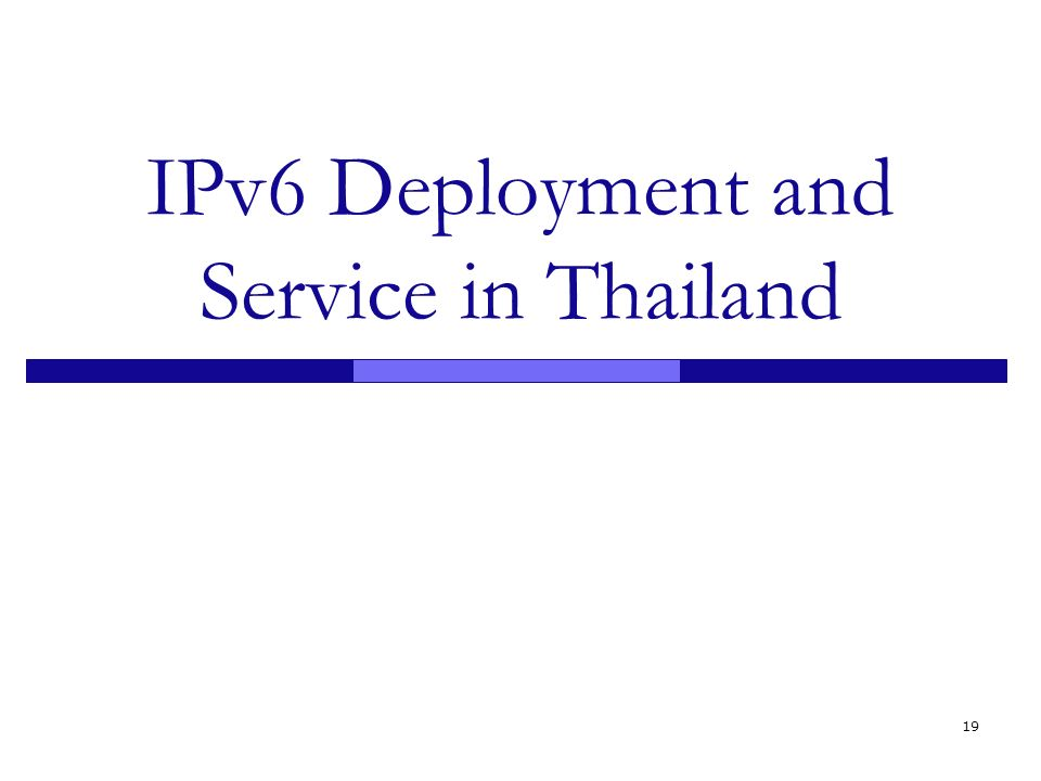 IPv6 Deployment and Service in Thailand