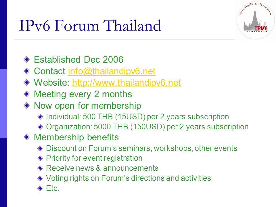 IPv6 Forum Thailand Established Dec 2006