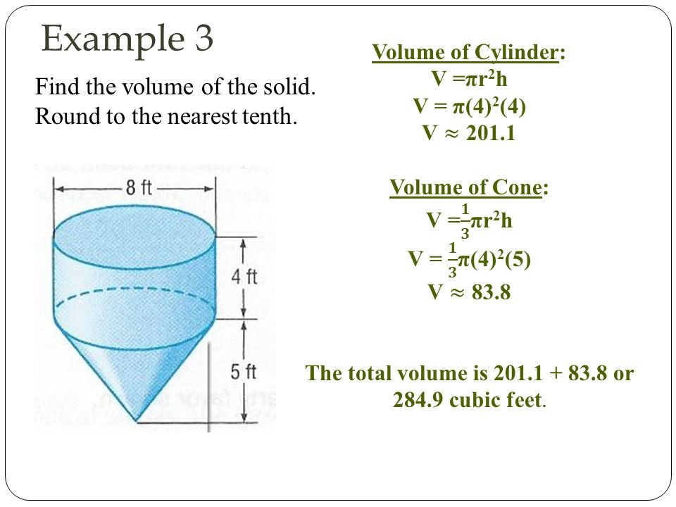 Volume of a cylinder lesson ppt video online download example 3 find the volume of the solid round to the nearest tenth ccuart Gallery