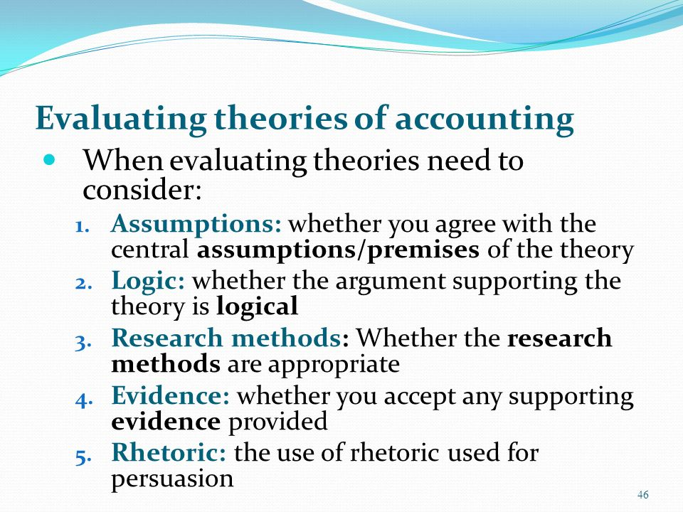 accounting theory and research Recognized courses in accounting/tax research and analysis and accounting research and analysis or tax research and analysisfrom a recognized college or university using online acct 4319/5319 accounting research, analysis & theory - 2 hours bsad 3302 business communications.