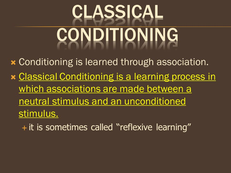 an introduction to the term classical conditioning Video clips are a great way to introduce and reinforce the concepts and steps to classical conditioning this is a great term to reinforce the idea that the 1 st.
