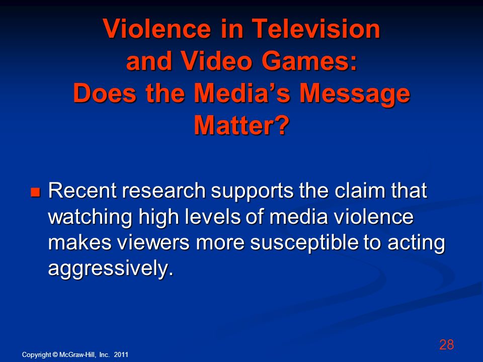 Violence in Television and Video Games: Does the Media's Message Matter