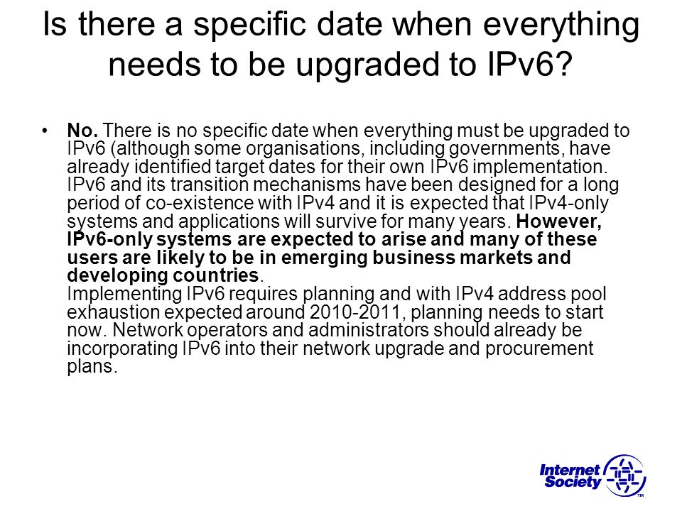 Is there a specific date when everything needs to be upgraded to IPv6