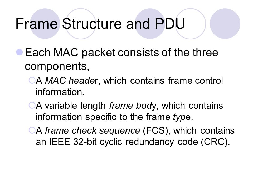Frame Structure and PDU