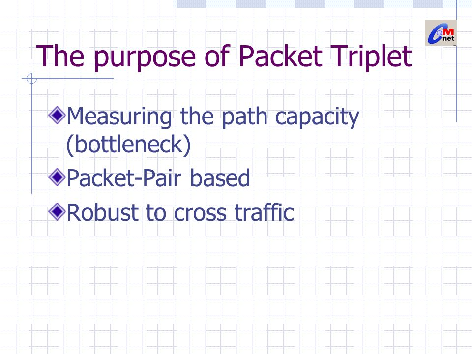 The purpose of Packet Triplet