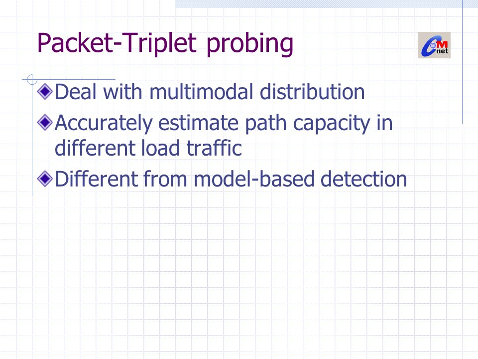 Packet-Triplet probing