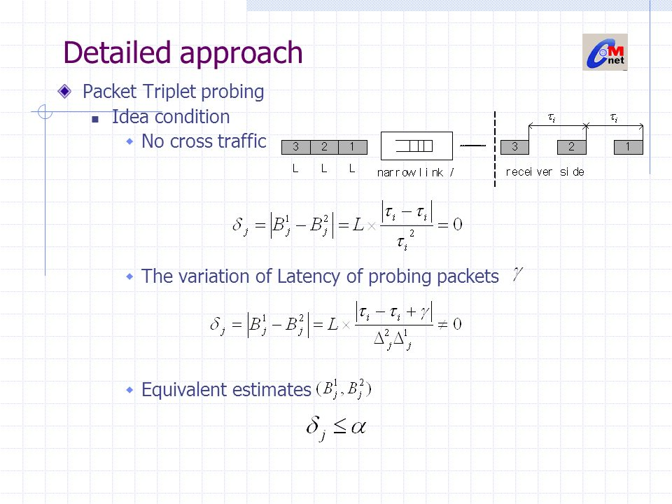 Detailed approach Packet Triplet probing Idea condition