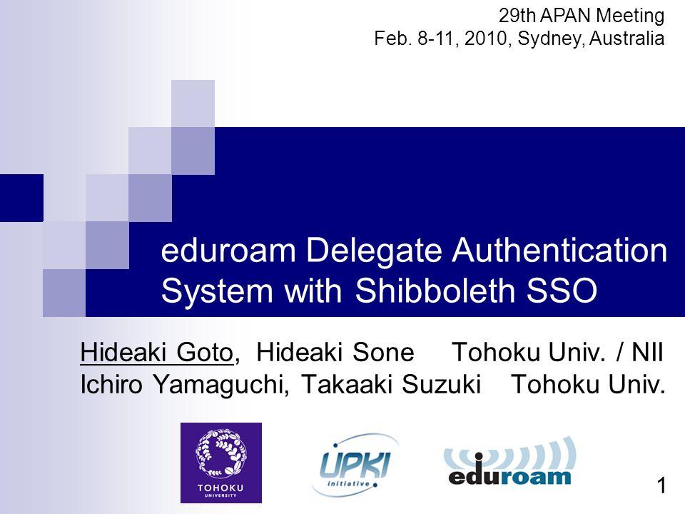 eduroam Delegate Authentication System with Shibboleth SSO