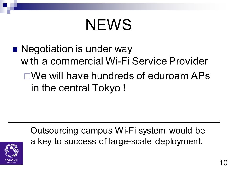 NEWS Negotiation is under way with a commercial Wi-Fi Service Provider