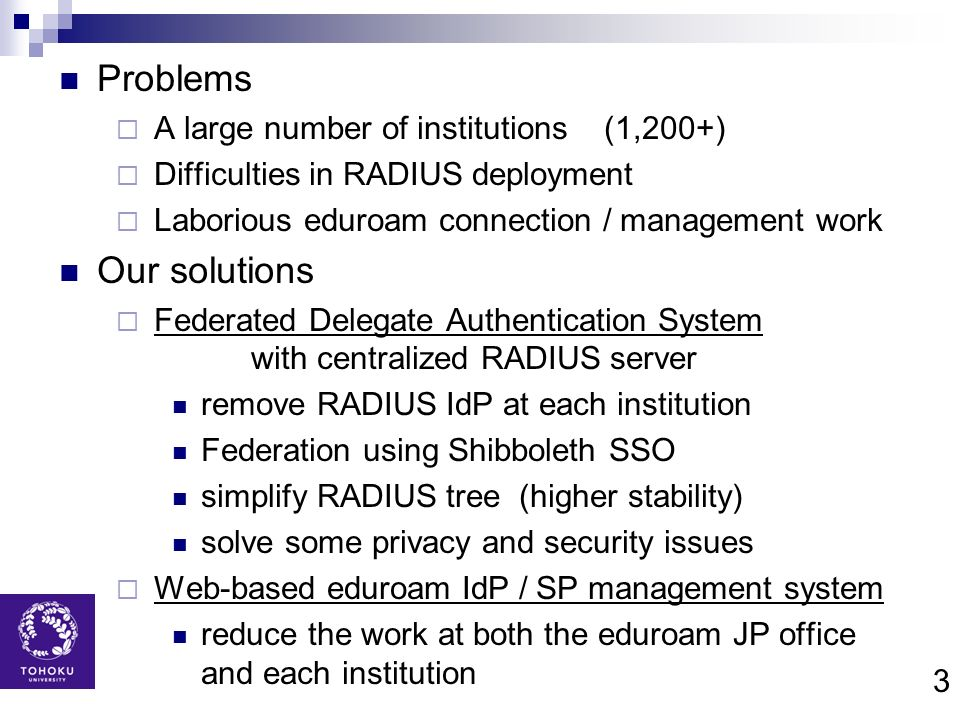 Problems Our solutions A large number of institutions (1,200+)