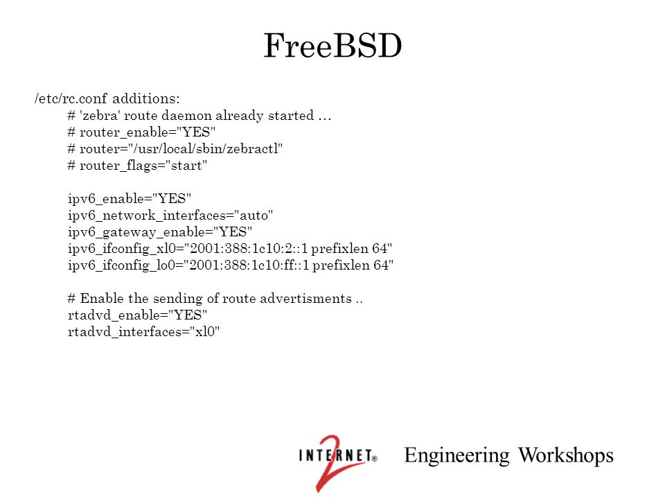 FreeBSD /etc/rc.conf additions: