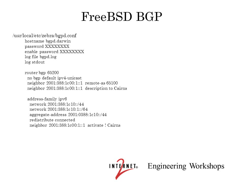 FreeBSD BGP /usr/local/etc/zebra/bgpd.conf hostname bgpd.darwin
