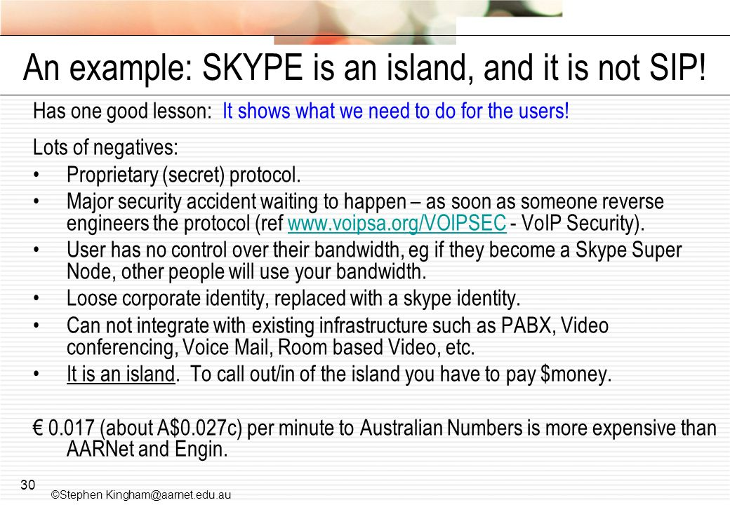 An example: SKYPE is an island, and it is not SIP!