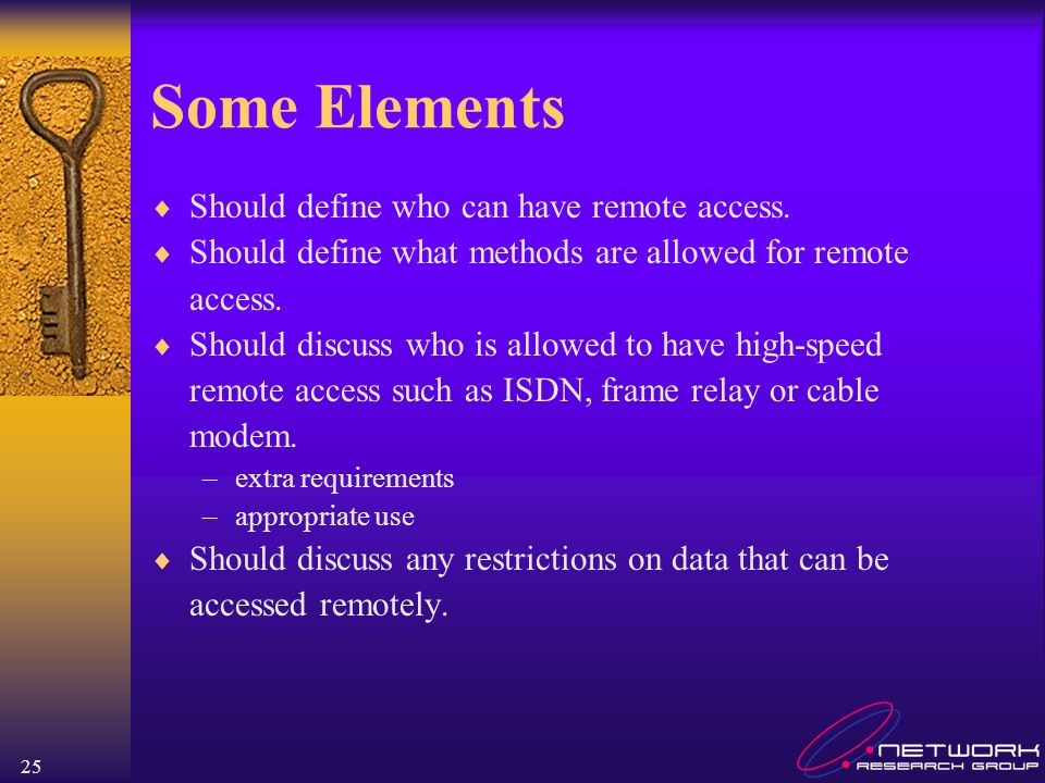 Some Elements Should define who can have remote access.