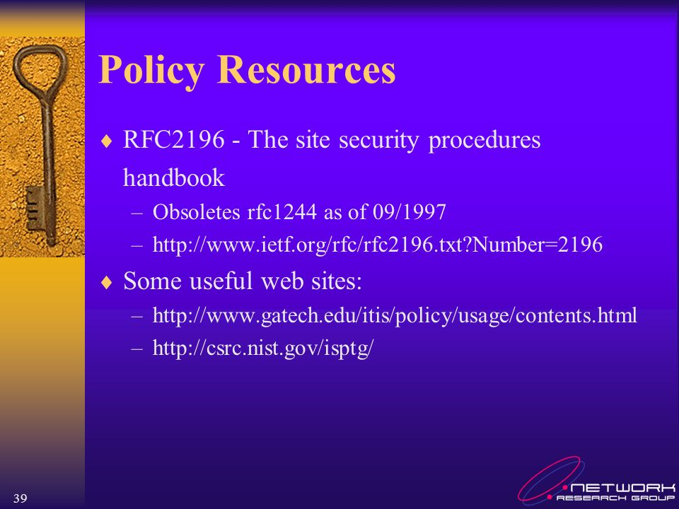 Policy Resources RFC2196 - The site security procedures handbook