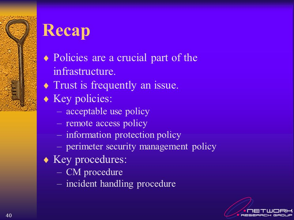 Recap Policies are a crucial part of the infrastructure.