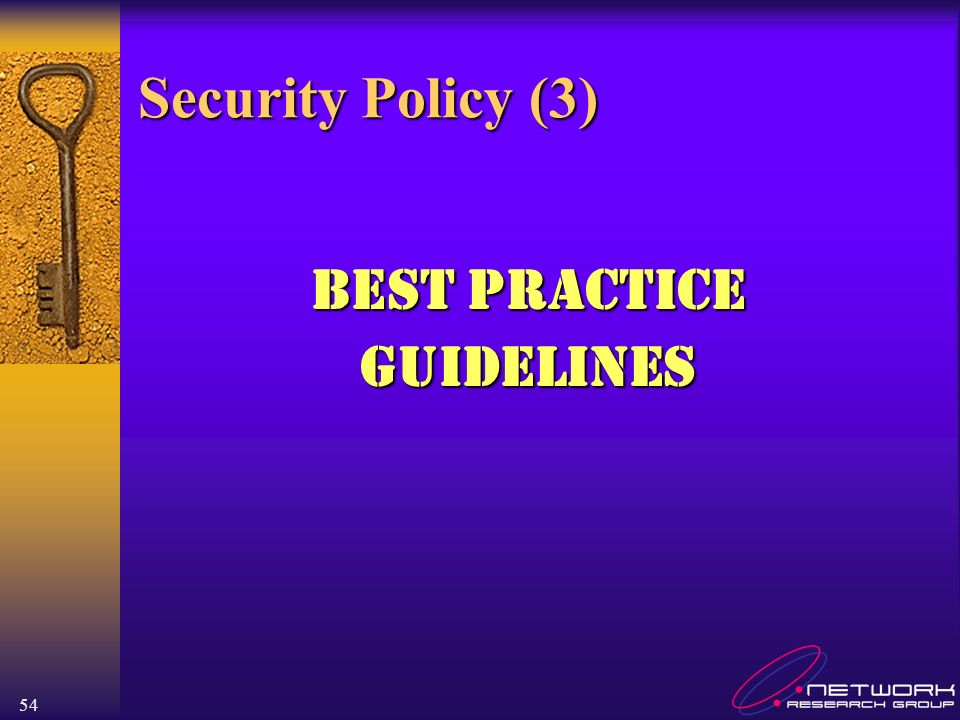 Security Policy (3) Best Practice Guidelines