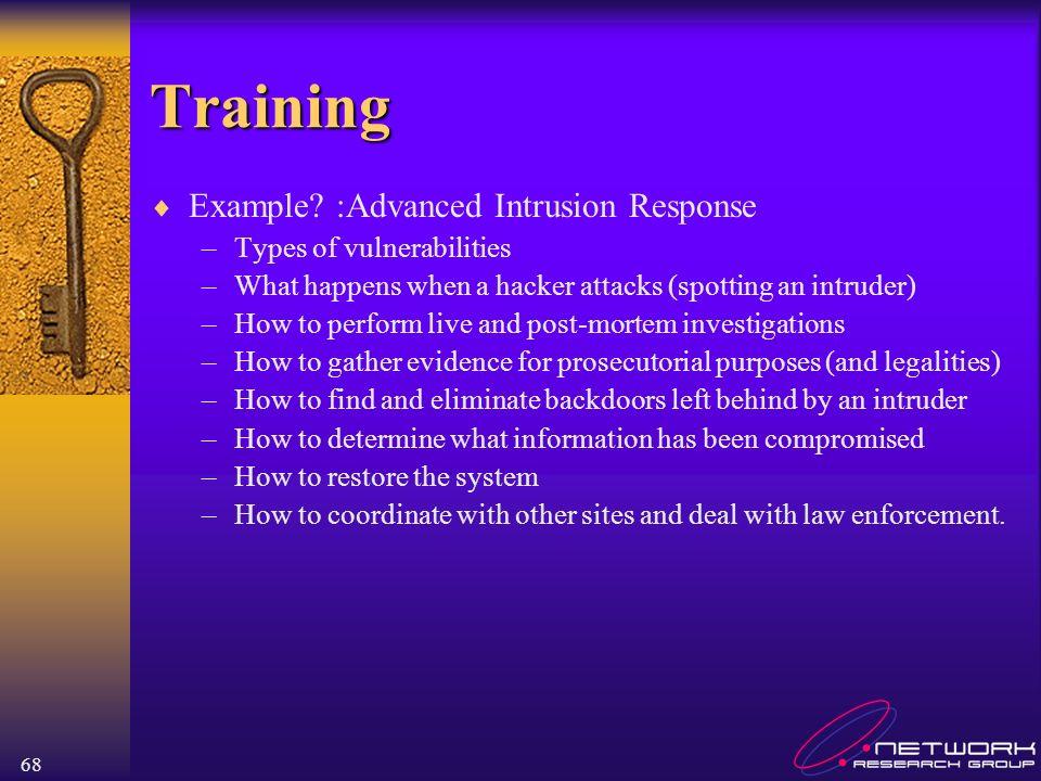 Training Example :Advanced Intrusion Response