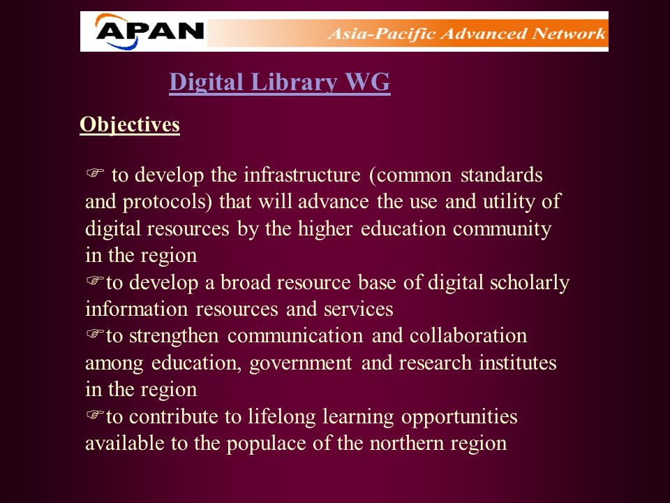 Digital Library WG Objectives
