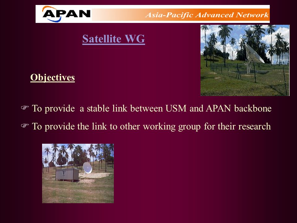 Satellite WG Objectives