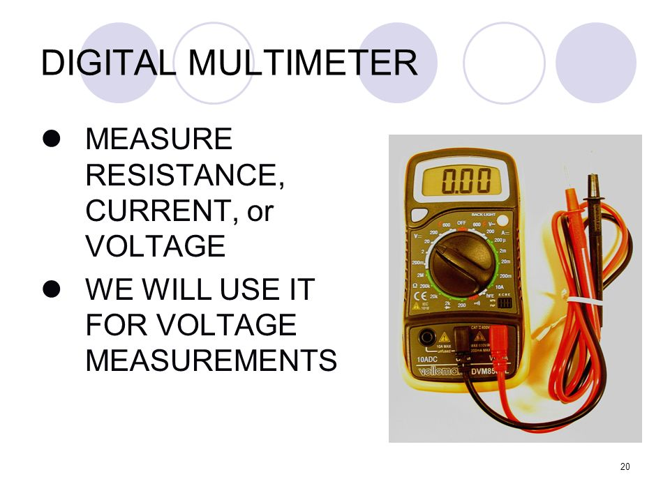 Multimeter Used In Physics Lab : Agenda introduction to circuits building a simple circuit