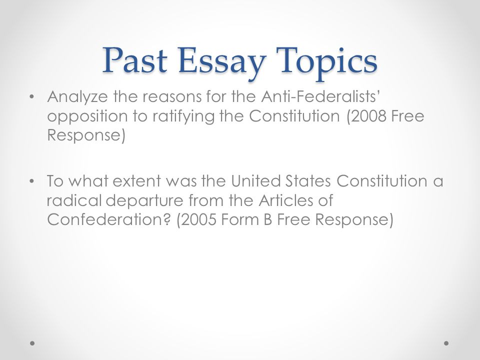 Analyze the debate between the Federalists and Anti-Federalists?