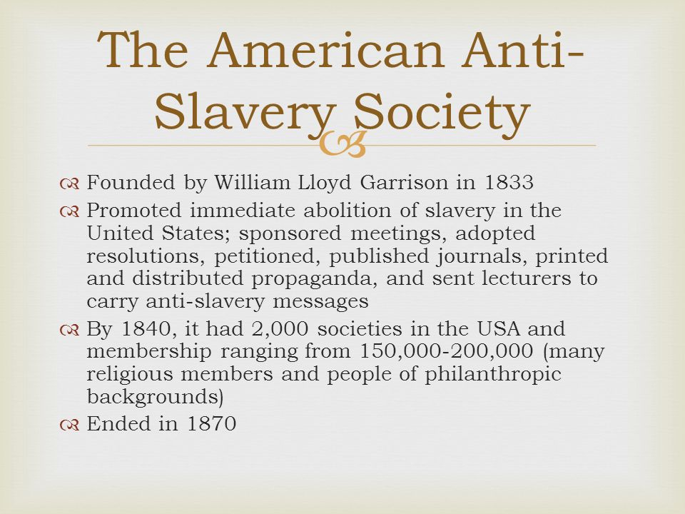 american anti slavery society essay The quakers and the birth of the anti-slavery movement  clarkson's essay,  however, was greatly inspired by an american quaker, anthony  formally  known as the society of friends – were the first british supporters of the anti- slavery cause.