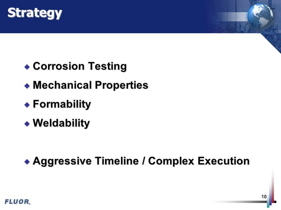 Strategy Corrosion Testing Mechanical Properties Formability