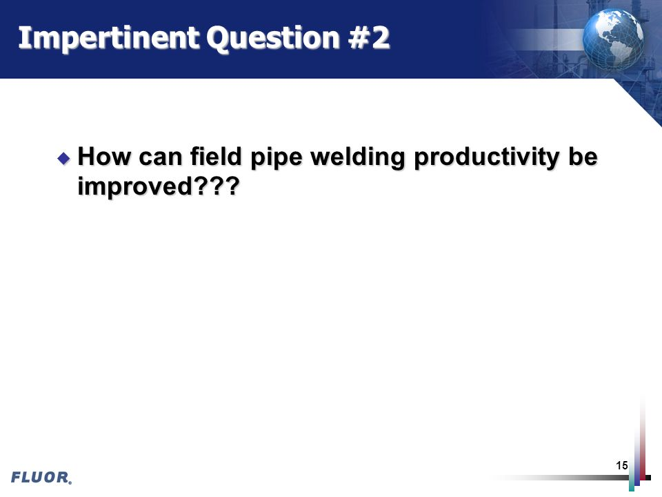 Impertinent Question #2