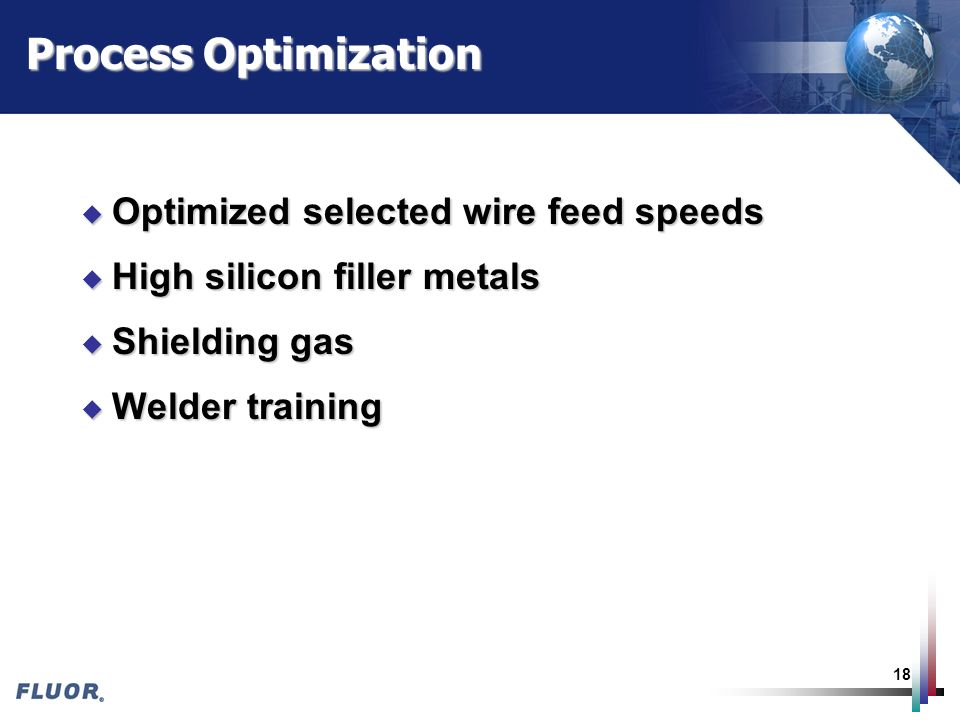 Process Optimization Optimized selected wire feed speeds