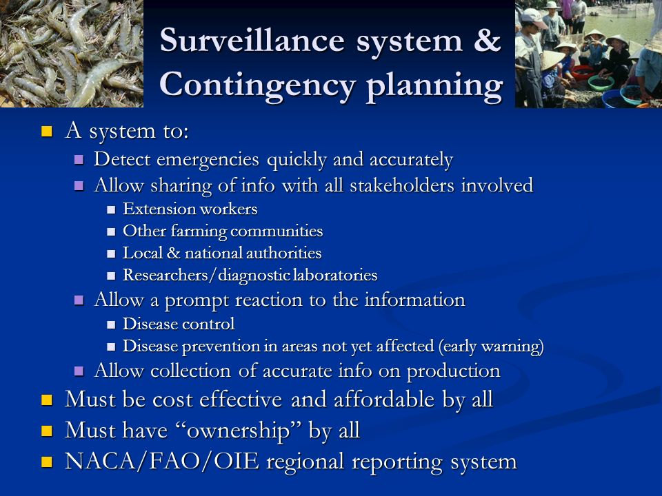Surveillance system & Contingency planning
