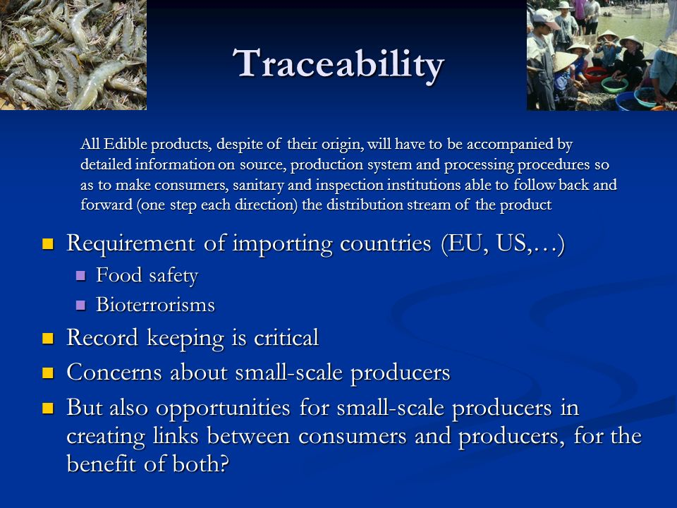 Traceability Requirement of importing countries (EU, US,…)